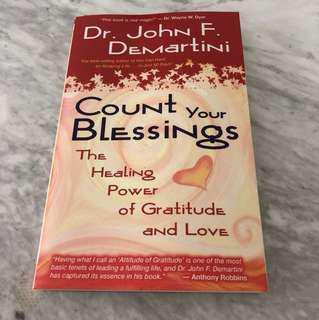Count Your Blessings Dr. John F. Demartini
