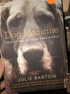 Dog Medicine - Julie Barton