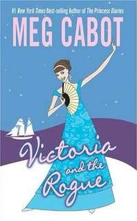 Victoria and the Rogue by Meg Cabot