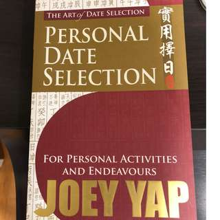 Joey Yap Personal Date Selection Auspicious Fengshui