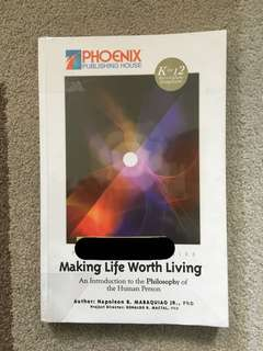 Introduction to Philosophy of the Human Person Making Life Worth Living