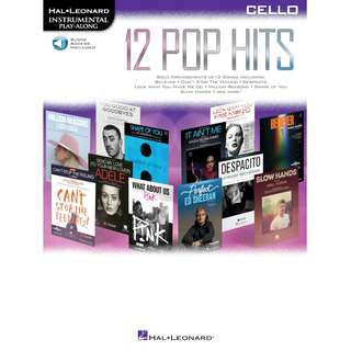 12 POP HITS - CELLO INSTRUMENTAL PLAY-ALONG (WITH AUDIO ACCESS)