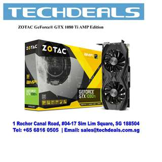 ZOTAC GeForce® GTX 1080 Ti AMP Edition Graphic Card
