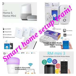 Smart home setup outcall team!