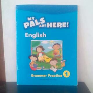 Buku My Pals  Are Here , English 1 Grammar Practice