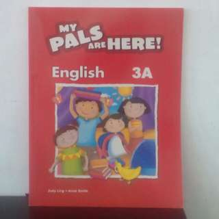 Buku My Pals Are Here 3 A . By Judy ling and Anne smith
