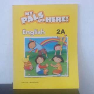 Buku My Pals Are Here English 2 A . By Judy Ling , Anne Smith