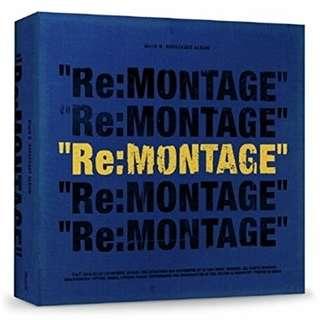 [PRE-ORDER] BLOCK B - RE:MONTAGE