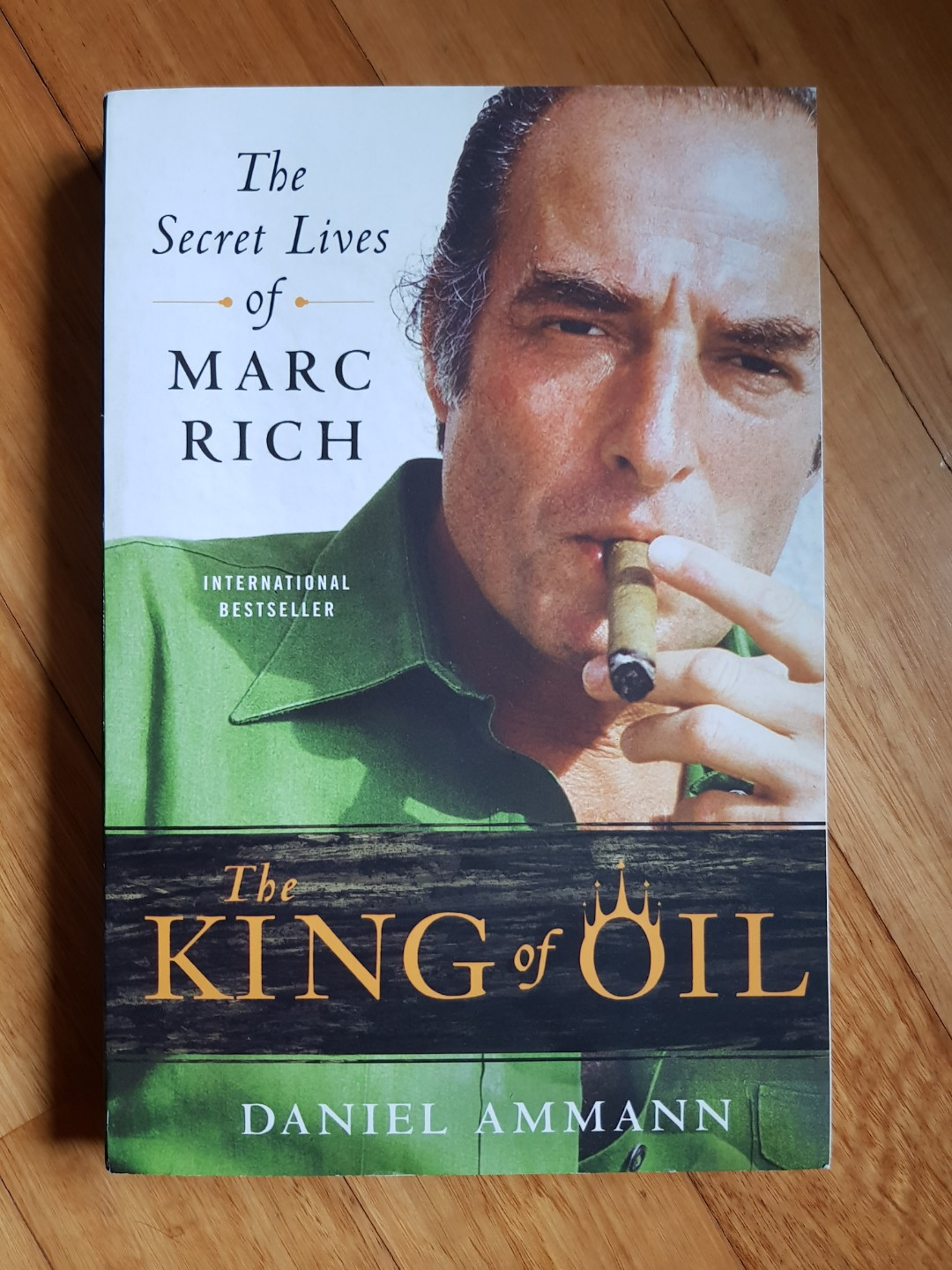 The King of Oil Secret Lives of Marc Rich, Books & Stationery, Fiction on  Carousell