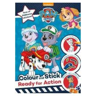 Brand New Nickelodeon PAW Patrol Colour and Stick: Ready for Action