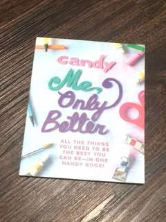 CANDY ME ONLY BETTER