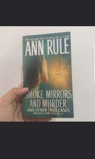 Smoke Mirrors and Murder by Ann Rule