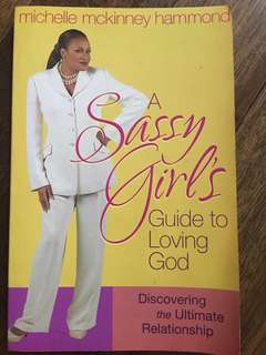 A Sassy Girl's Guide To Loving God (Michelle Mckinney Hammond)