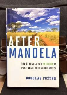 "《New Book Condition + Hardcover Edition + Insightful & Honest Exposure on The Future Of ""Rainbow Nation"" After Mandela》Douglas Foster - AFTER MANDELA : The Struggle for Freedom in Post-Apartheid South Africa"