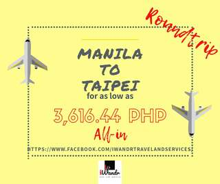MANILA TO TAIPEI ROUNDTRIP ALL-IN (AIR FARE ONLY)
