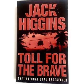 Toll For The Brave By Jack Higgins (thriller action book)