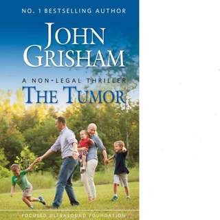 The Tumor by John Grisham