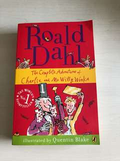 Roald Dahl The Complete Adventures of Charlie and Mr Willy Wonka