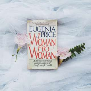 Woman to Woman by Eugenia Price (Free Shipping Nationwide)