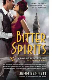 Bitter Spirits (Roaring Twenties #1) by Jenn Bennett