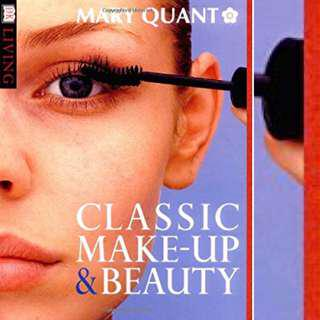 Classic Make-Up and Beauty Book by Mary Quant