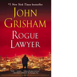 Rogue Lawyer (Rogue Lawyer #1) by John Grisham