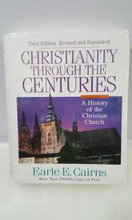 Christianity Through The Centuries - Earle E. Cairns