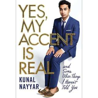 [eBook] Yes, My Accent Is Real: and Some Other Things I Haven't Told You by Kunal Nayyar