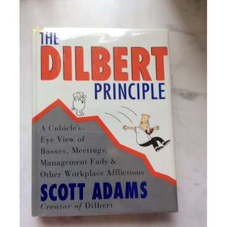 The Dilbert Principle by Scott's Adams