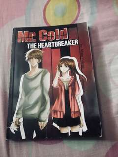 Mr. Cold, the Heartbreaker Volume 1