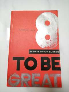 8 To Be Great by Richard St. John