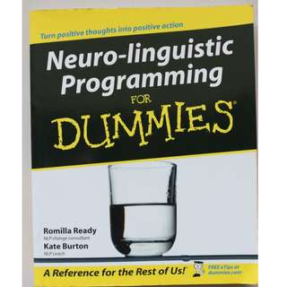 Neuro-linguistic Programming For Dummies ( Romilla Ready )