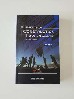 Elements of construction law in Singapore (2nd edition)