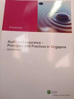 Audit and Assurance - Principles and Practices in Singapore (3rd Edition) by Dr Ernest Kan