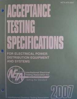 NETA Standard for Electrical Practitioners ( Acceptance testing specifications 2007)
