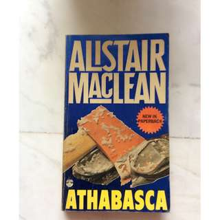 Athabaskan by Alistair Maclean