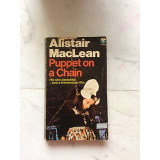 Puppet on a Chain by Alistair Maclean