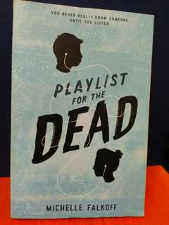 Playlist for the Dead (negotiable price)