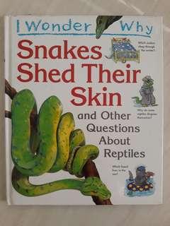 I wonder why snake shed their skin