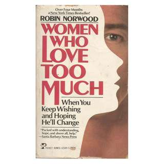 Robin Norwood - Women Who Love Too Much