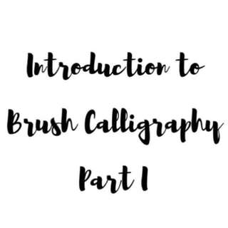 NEW ADDITION OF CONTENTS- Introduction To Brush Calli I