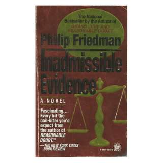 Philip Friedman - Inadmissible Evidence