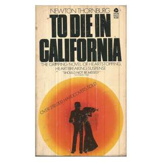 Newton Thornbug - To Die In California