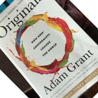 Originals: How Non-Conformists Move the World by Adam M. Grant