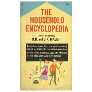 N.H. & S.K. Mager - The Household Encyclopedia