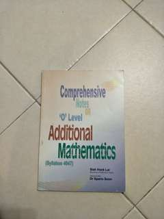 O Levels Additional Mathematics - Comprehensive Notes 2015