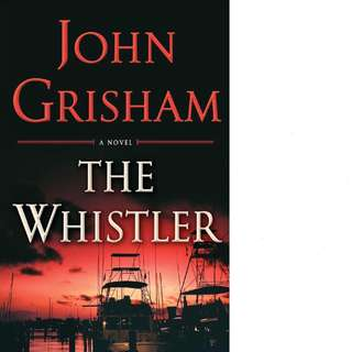 The Whistler (The Whistler #1) by John Grisham