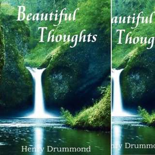 Beautiful Thoughts by Henry Drummond