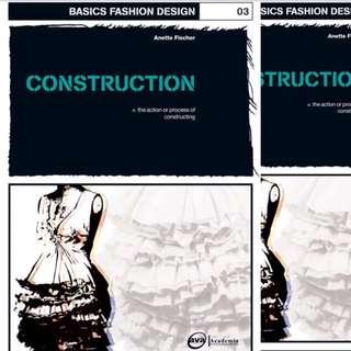 Basics Fashion Design 03: Construction by Anette Fischer
