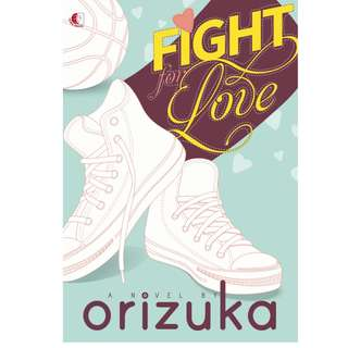 E-BOOK FIGHT FOR LOVE - ORIZUKA